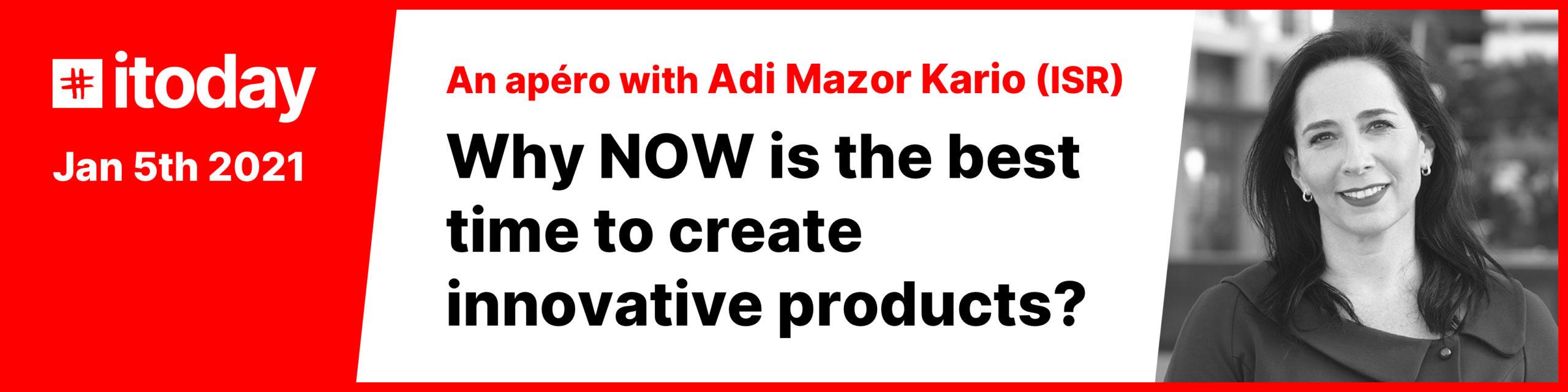 Adi Mazor Kario - Itoday Apéro